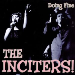 Inciters, the – Doing Fine LP+CD