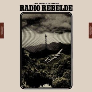 Baboon Show, The – Radio Rebelde CD