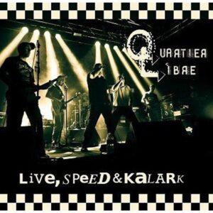 Quartier Libre – Live, Speed & Kalark CD