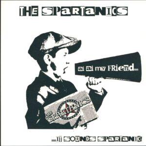 Spartanics, The – … it sounds spartanic! LP