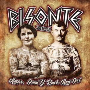 Bisonte 1312 – Amor, Odio Y Rock And Oi 12″