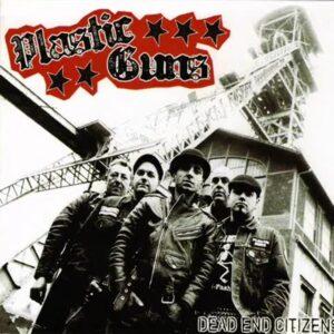 Plastic Guns – Dead End Citizens CD