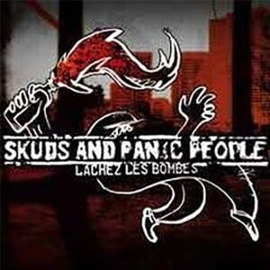 Skuds and Panic People – Lachez les Bombes CD