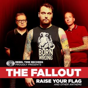 Fallout, The – Raise Your Flag EP