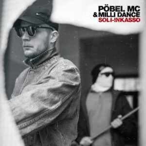 Pöbel MC & Mili Dance – Soli-Inkasso CD