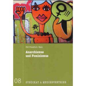 Anarchismus und Feminismus – FAU Frankfurt/Main