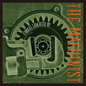 Machinist, The – Cynical Laughter !!! 7″