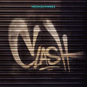 Neonschwarz – Clash Do-LP