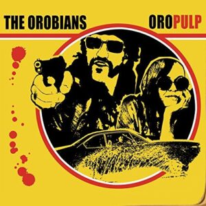 Orobians, The – Oropulp LP