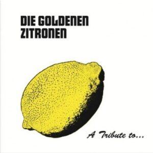 V/A – A tribute to the Goldenen Zitronen Do-LP