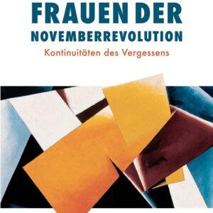 Frauen der Novemberrevolution – Dania Alasti