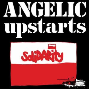 Angelic Upstarts – Solidarity EP