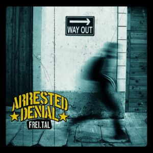 Arrested Denial – Frei.Tal LP + CD
