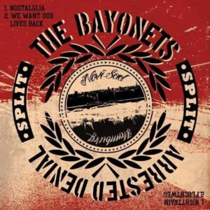 Arrested Denial / The Bayonettes – Split EP