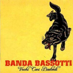 Banda Bassotti – Vecchi Cani Bastardi LP