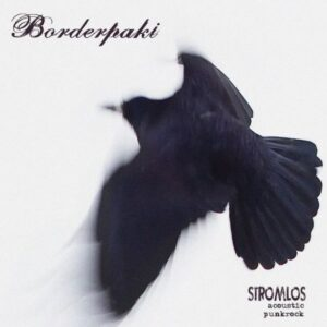 Borderpaki – Stromlos LP + CD