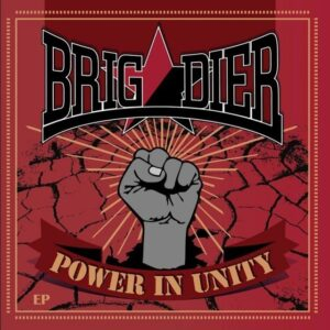 Brigadier – Power in Unity EP
