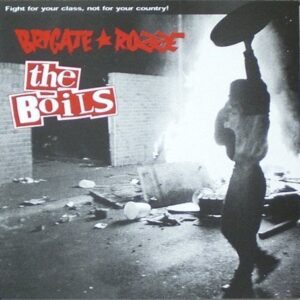 Brigate Rozze / The Boils – Fight for your class, not for your country EP
