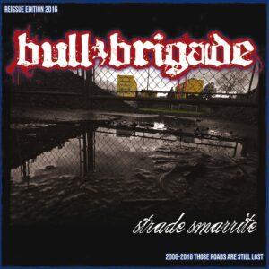 Bull Brigade – Strade smarrite LP