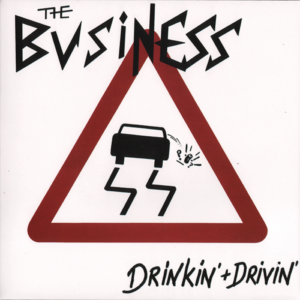 Business, the – Drinkin' + Drivin' EP