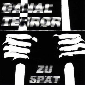 Canalterror – Zu spät LP