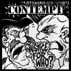 Contempt – Justice For Who? EP