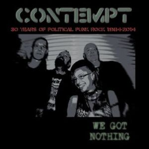 Contempt – We got nothing Do-LP