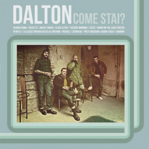 Dalton – Come Stai? LP + CD