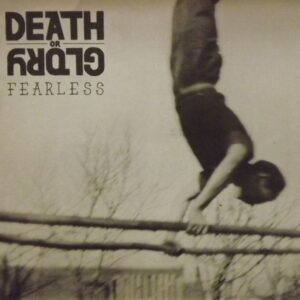 Death Or Glory – Fearless LP + CD