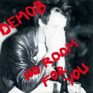 Demob – No room for you EP