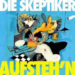 Skeptiker, Die – Aufsteh'n LP