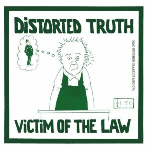 Distorted Truth – Victim of the law EP