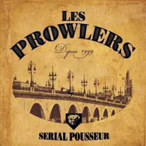 Prowlers, Les – Serial Pousseur EP