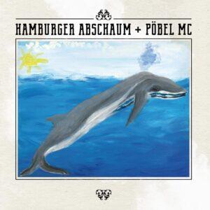 Hamburger Abschaum / Pöbel MC – Split EP