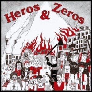 Heros & Zeros – s/t EP