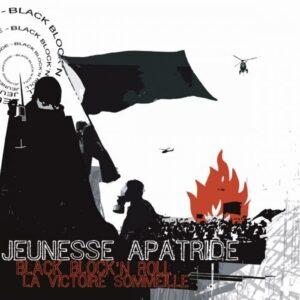 Jeunesse Apatride – Black Bloc'n'Roll / La Victoire Sommeille LP