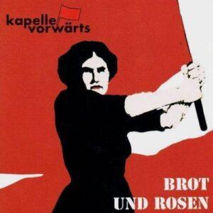 Kapelle Vorwärts – Brot und Rosen Do-EP