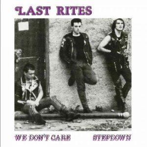 Last Rites – We don't care 7″