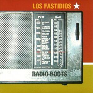 Los Fastidios – Radio Boots EP
