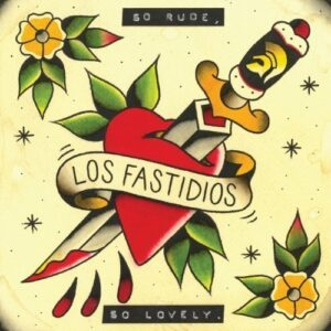 Los Fastidios – So Rude, So Lovely CD-EP
