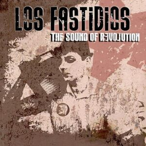 Los Fastidios – The Sound Of Revolution LP