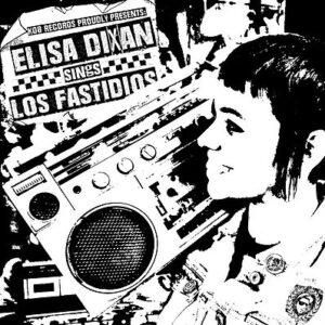 Los Fastidios – Elisa Dixan Sings EP