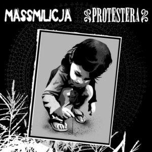 Protestera / Massmilicja – Split EP