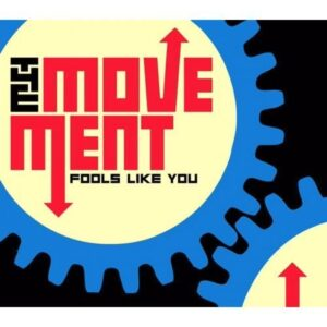 Movement, The – Fools Like You CD
