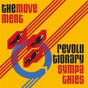 Movement, The – Revolutionary Sympathies LP