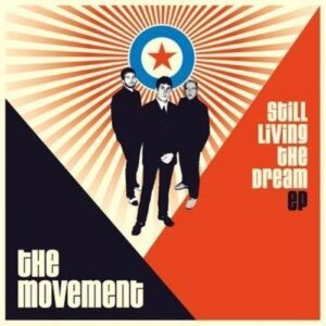 Movement, The – Still living the dream EP