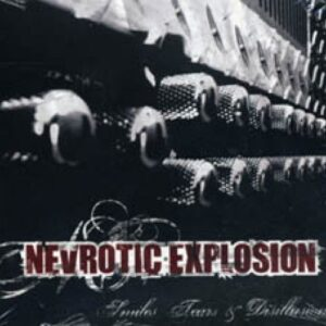Nevrotic Explosion – Smiles Tears & Disillusions LP