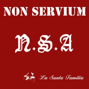 Non Servium – La Santa Familia LP