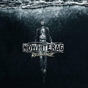 NoWhiteRag – Resilience LP