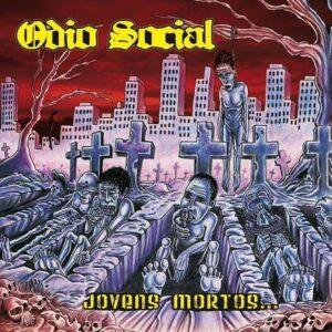 Odio Social – Jovens Mortos… LP